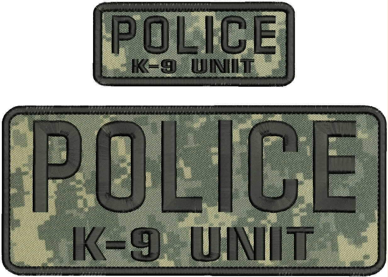 Police K-9 Unit Ebroidery Online limited product Patch 4x10'' Max 74% OFF On Hook Back and 2x5 ACU