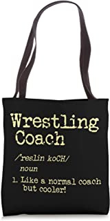 Wrestling Coach - Like A Normal Coach But Cooler Tote Bag