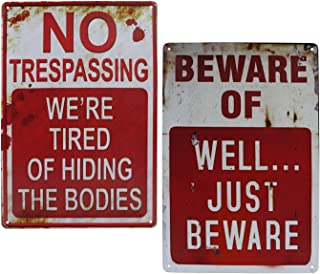 Best Wonderwin Beware of Well Just Beware & No Trespassing We