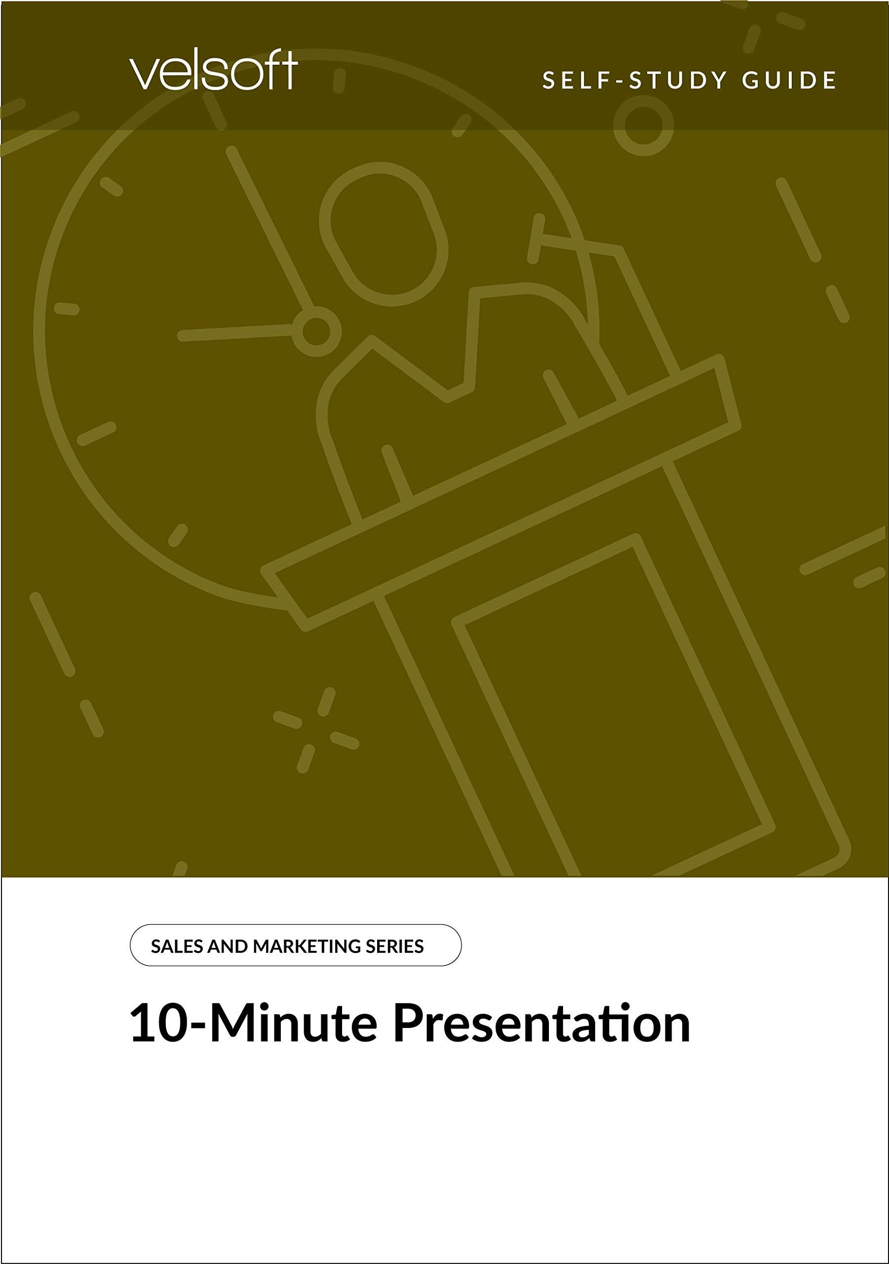 10-Minute Presentations (SELF-STUDY GUIDE)