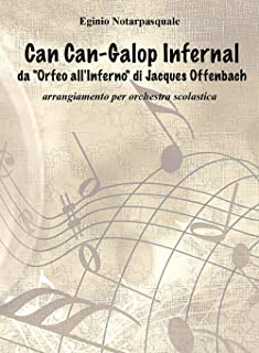 Can-Can Galop Infernal da «Orfeo all'inferno» di Jacques Offenbach