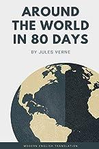 Around the World in 80 Days (Modern English Translation)
