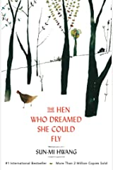 The Hen Who Dreamed she Could Fly Kindle Edition