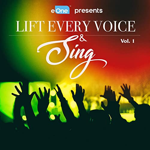 V.A. - Lift Every Voice and Sing Vol. 1 2019