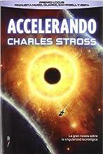 Accelerando (Bibliópolis Fantástica) (Spanish Edition)