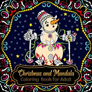 Christmas and Mandala Coloring Book for Adult: A Festive 25 Christmas designs and 25 Mandala designs Coloring for Adults R...