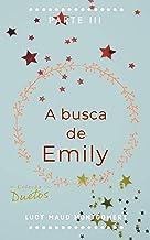 A Busca de Emily (Coleção Duetos)