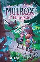 Mulrox and the Malcognitos