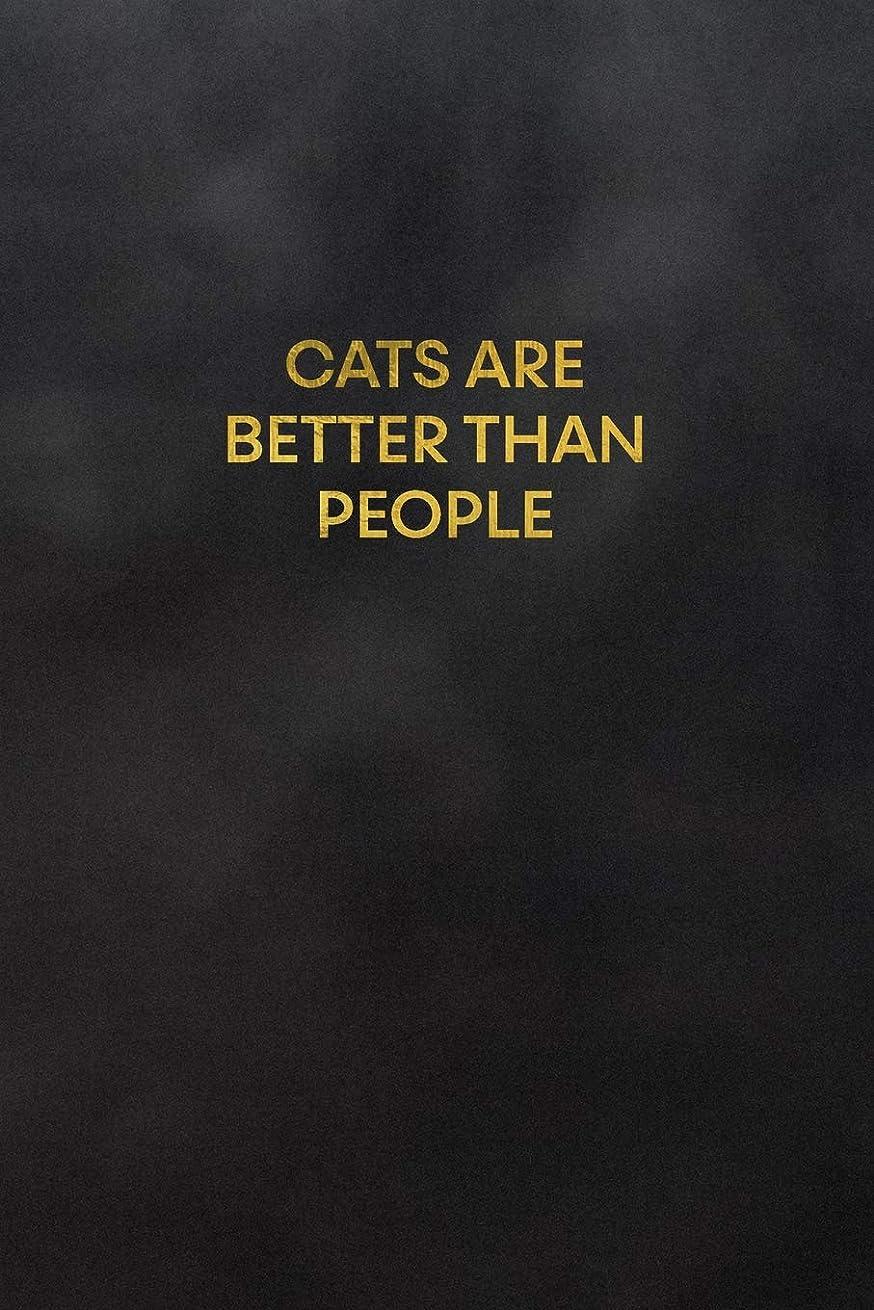 食い違いコメンテーター合図Cats Are Better Than People: Blank Lined Journal to Write In for Notes, To Do Lists, Notepad, Notebook, Cat Lover