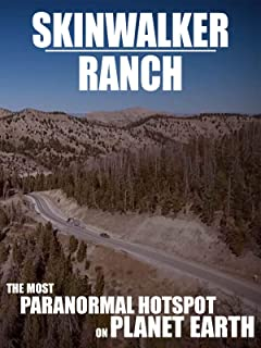 Skinwalker Ranch: The Most Paranormal Hotspot on Planet Earth