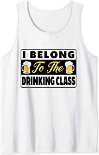 i belong to the drinking class tank top