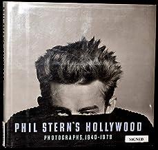 Phil Stern's Hollywood: Photographs, 1940-1979