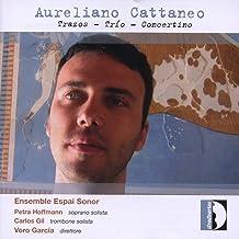 Cattaneo: Trazos, Trio, Concertino / Hoffmann, Gil, Ensemble Espai Sonor - Garcia