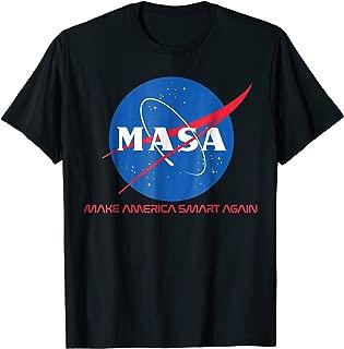 Make America Smart Again MASA T Shirt