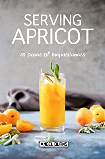 Serving Apricot: 40 Doses of Exquisiteness