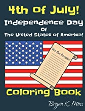 4th of July Coloring Book.: The Independence Day of the United States of America!