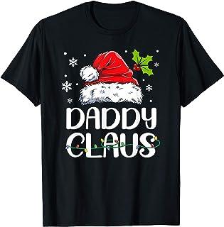 Daddy Claus Santa Funny Christmas Pajama Matching Family T-Shirt