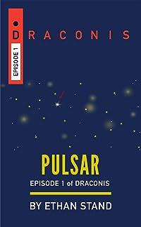 Pulsar (Draconis Book 1)