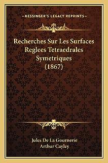 Recherches Sur Les Surfaces Reglees Tetraedrales Symetriques (1867)