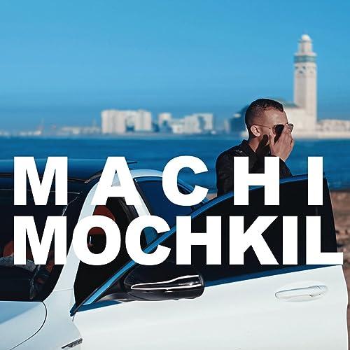 MP3 MACHI TÉLÉCHARGER CRAZY MR MOCHKIL
