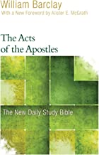 The Acts of the Apostles (The New Daily Study Bible)