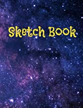 Sketch Book: Galaxy Notebook with Blank Paper for Drawing, Doodling, Painting, Writing, 100 Pages, 8.5x11