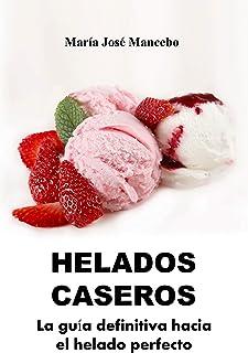 comprar comparacion Helados Caseros: La guía definitiva hacia el helado perfecto