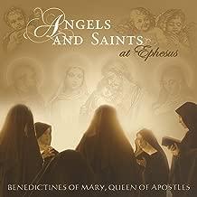 Angels And Saints At Ephesus