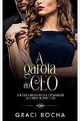 A Garota do CEO - Livro único eBook Kindle