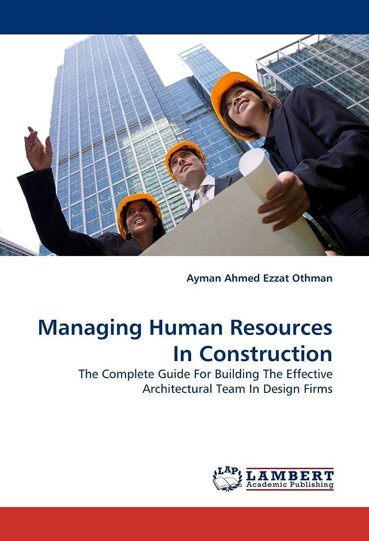 傑作荷物ヘアManaging Human Resources in Construction