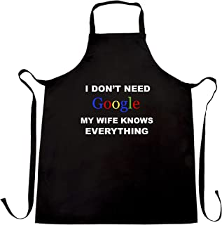 I Don't Need Google Chefs Apron My Wife Knows Everything Black One Size