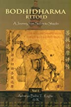 Bodhidharma Retold: A Journey from Sailum to Shaolin (Volume 1)