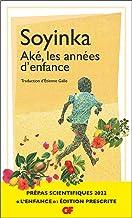 Aké, les années d'enfance - Prépas scientifiques 2022 (French Edition)