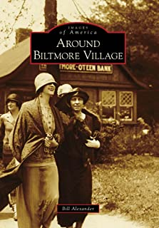 Around Biltmore Village (Images of America: North Carolina)