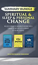 Summary Bundle: Spiritual & Sleep & Personal Change - Readtrepreneur Publishing: Includes Summary of When Breath Becomes A...
