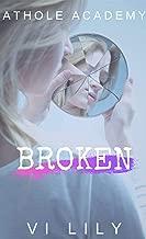 Broken: A High School Bully Romance (Athole Academy Book 1)