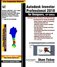 Autodesk Inventor Professional 2018 for Designers, 18th Edition