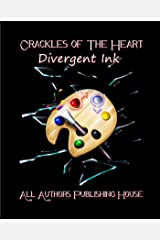 Crackles of the Heart: Divergent Ink Kindle Edition