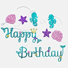 Mermaid Happy Birthday Banner with Glitter. Perfect Quality Decorations for Sea Theme Girls Kids Party. Easy and Light to Hang, No Need to Assemble. Made of Premium Material. (1 Mermaid Banner)
