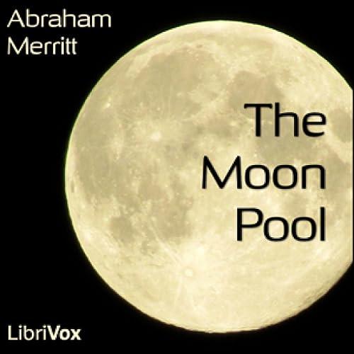 Moon Pool by Abraham Merritt FREE
