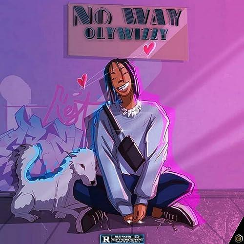 No Way [Explicit]