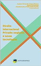 Direito Internacional Privado: negócios e novas tecnologias (Coleção de Direito Internacional Privado)