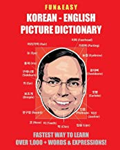 Fun & Easy! Korean - English Picture Dictionary: Fastest Way to Learn Over 1,000 + Words & Expressions