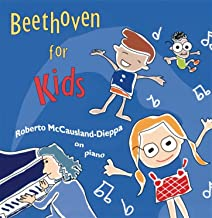 Beethoven: Beethoven For Kids