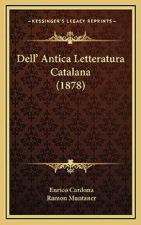 Dell' Antica Letteratura Catalana (1878)