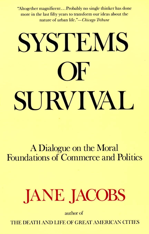 マーケティング不完全海峡ひもSystems of Survival: A Dialogue on the Moral Foundations of Commerce and Politics (English Edition)