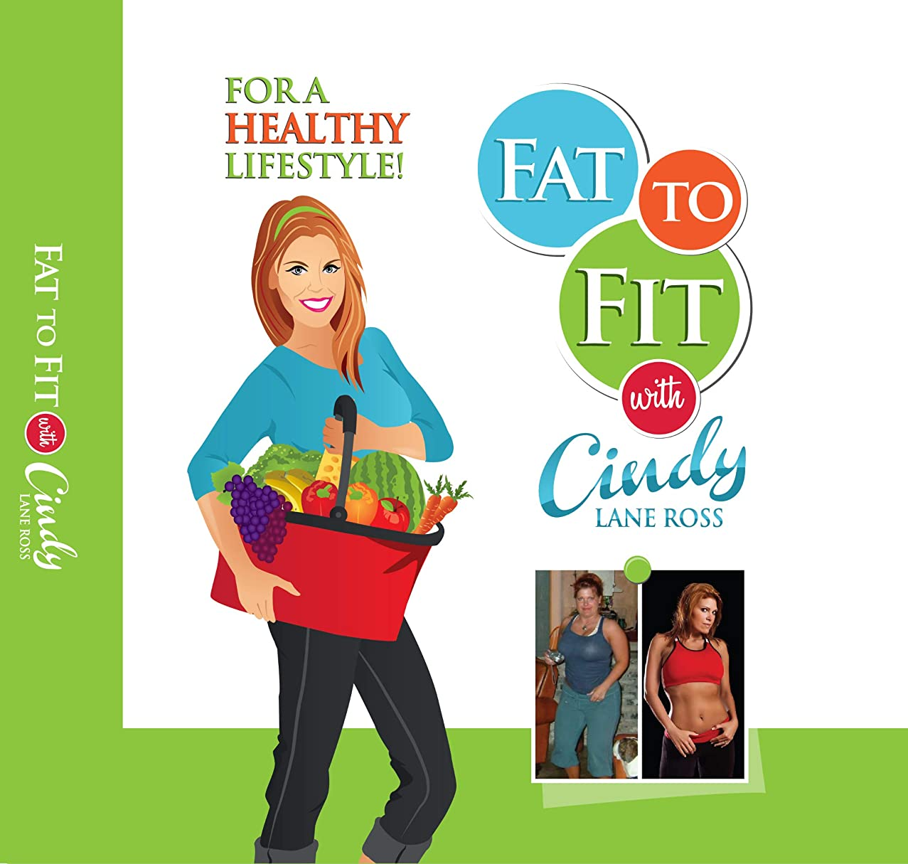 Fat to Fit  with Cindy Lane Ross: Your Kitchen Reference Guide (Fat to Fit with Cindy Lane Ross Book 1) (English Edition)