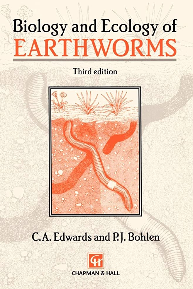 サーカスシンプルさブラウスBiology and Ecology of Earthworms (Biology & Ecology of Earthworms)
