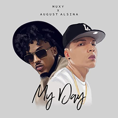 My Day Feat August Alsina By Muxy On Amazon Music Amazon Com With muxy's instantaneous alerts for twitch, you'll never be left waiting for an alert to pop up. my day feat august alsina by muxy on