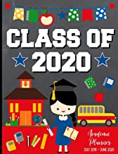 Class of 2020 Academic Planner July 2019 - June  2020: Back To School or Graduation Gift Ideas for Graduating High School Senior Students : 12 Month ... - Brunette Black Haired Girl Graduate Edition